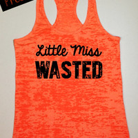 Little Miss Wasted...Southern Country Tank Top...Neon Orange Burnout Racerback...Little Miss Southern Collection.