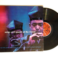Rare Vinyl Record Songs And Sounds Of The Orient LP Album Japan Hong Kong Singapore 1966