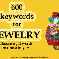 600 Jewelry keywords Top etsy keywords Search optimization Tagging items Seo help Seo keywords Keyword research listing Ihappywhenyouhappy
