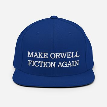 Make Orwell Fiction Again Snapback Hat