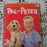 Golden Cocker Spaniel PAL and PETER Puppy 1950s Little Golden Book Boy Hampster Fish Adorable Childrens Book