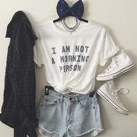 I Am Not A Morning Person T-shirt & Tank Top