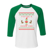 You're a Mean One Mr. Grinch Baseball Tee