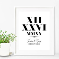 Wedding Date Print, Roman Numerals, Anniversary Gift, Custom Date Print, Roman Numerals Art, Unique Gift, Gift For Couple, Custom Print