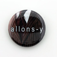 """Doctor Who BBC 1""""  """"Allons-y!"""" Button Pin Pinback Button Gift free shipping"""