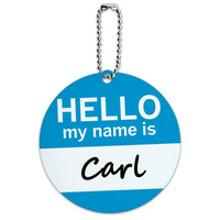 Carl Hello My Name Is Round ID Card Luggage Tag