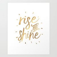 RISE AND SHINE Sign, Bedroom Decor,Home Decor,Living Room Decor,Motivational Quote,Rise And Grind,Qu Art Print by TypoHouse