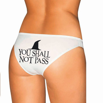 Funny  Underwear - You Shall Not Pass Panties