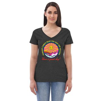 Nobody Cares That You Got The Vaccine Women's recycled v-neck t-shirt