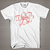 VALENTINE DAY  Mens and Women T-Shirt Available Color Black And White