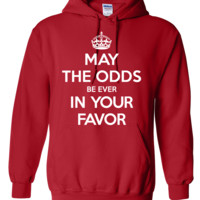 May the odds be ever in your favor (Keep Calm) Hoodie