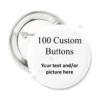 Bulk, Custom Button, Set of 100, Personalize, Keepsake,Special Note, Say what you want, Your Message, Gift Idea,Party favor,Custom, Logo
