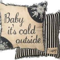 Baby It's Cold Outside - Decorative Seasonal Holiday Throw Pillow - 15-in