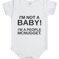 I'm Not A Baby I'm A People Mcnugget-Unisex White Baby Onesuit 00
