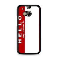 Hello My Name Is HTC One | M8 case