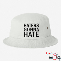 Haters Gonna Hate 4 bucket hat