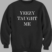 Yeezy Taught Me Art Sweater for Mens Sweater and Womens Sweater *