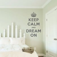 "Keep Calm and Dream On Wall Quote Decal Black 28"" wide x 48"" high"