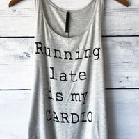 Running Late is my Cardio Tank Top in Gray