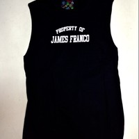 SWEET LORD O'MIGHTY! PROPERTY OF JAMES FRANCO TANK