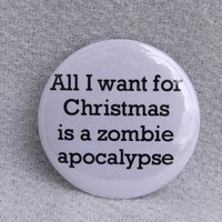 All I want for Christmas is a zombie apocalypse by TheZombieFarm