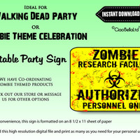 Zombie Research Facility Authorized Personnel Only Printable Party Sign - INSTANT DIGITAL DOWNLOAD