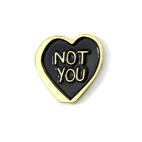 Not You Valentine Lapel Pin
