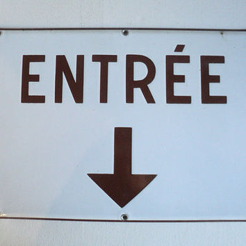 French Enameled Sign Entree Entrance Message Arrow Sign Board Post Modern Loft Industrial Hung Wall Decor House-Warming Gift