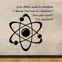 Atom Wall Decal JOKE HUMOR Sticker Art Decor Bedroom Design Mural education educational nerd geek genius Science home decor  space