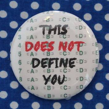 This does not define you -  2.25 inch pinback button badge