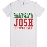 All I Want For Christmas Is Josh-Female White T-Shirt