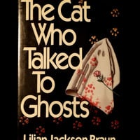 The Cat Who Talked to Ghosts by Lilian Jackson Braun (Hardcover, 1990)