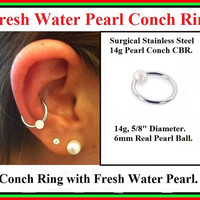 """STERILIZED 14 Gauge 5/8"""" Diameter Surgical Steel with 6mm Fresh Water PEARL CONCH Captive Bead Ring."""