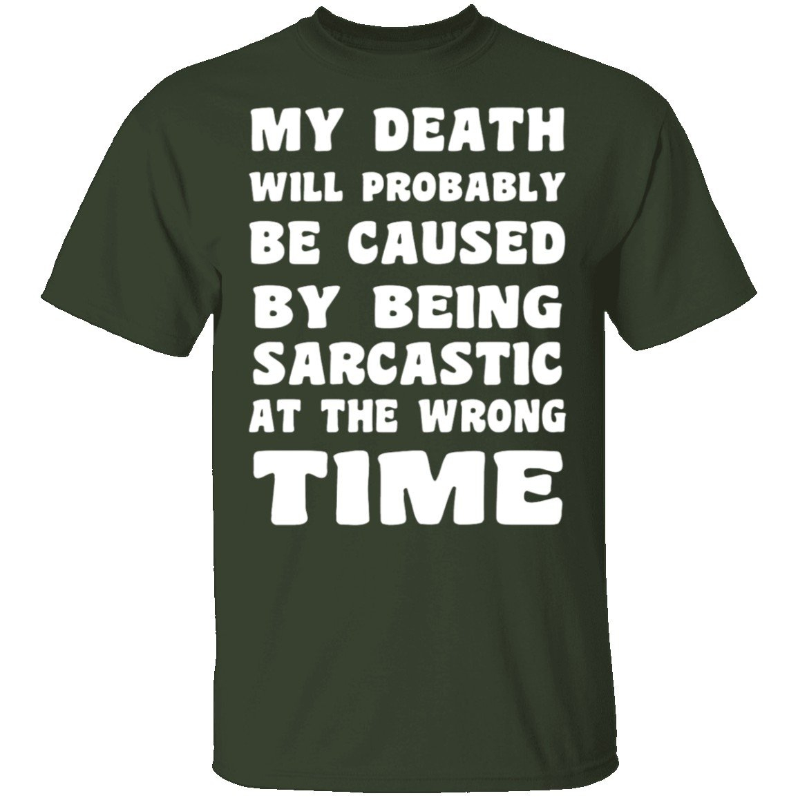 Image of Death By Sarcasm T-Shirt