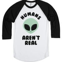 Humans Aren't Real-Unisex White/Black T-Shirt