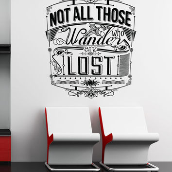 Vinyl Wall Decal Sticker Wanderer Quote #5158