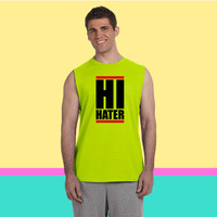 hi hater Sleeveless T-shirt