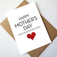 Mother's Day Card Father's Day Card Funny Happy Mother's Day Happy Father's Day From your Favorite Child Red Heart
