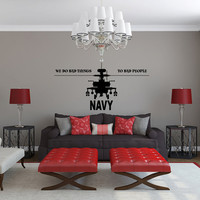 US Navy Apache Helicopter We Do Bad Things To Bad People Vinyl Wall Decal Sticker Graphic