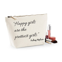 Happy Girls Are The Prettiest Girls Quote Canvas Makeup Bag
