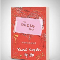 You and Me Book: A Love Journal - Spencer's