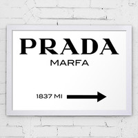 Fashion Print Prada Marfa 1837 MI Gossip Girl Sign Black and White Typography Gossip Girl Fashionista Art Poster Print Home Decor Wall Art