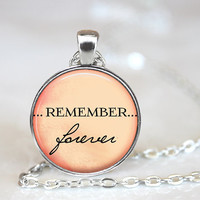Remember Forever Necklace, Valentines Day Gift, Pendant, Gift Ideas, Loved Ones Gift, Gift for Her, Jewelry for Her, Word Pendant, (MEM B3)