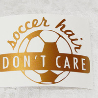 3.5x5 Inch Large Soccer Hair Don't Care Athletic Graphic Permanent Vinyl Decal/Bumper Sticker
