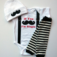 Mustache and Suspenders I'm Single Baby Boy Onesuit Leg Warmer Gift Set With Beanie Hat Choose Your Leg Warmers