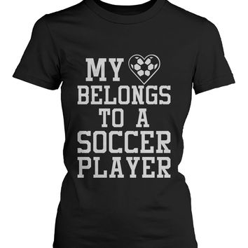 Funny Graphic Womens Black T-shirt - My Heart Belong to A Soccer Player