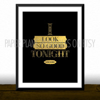 I Look So Good Tonight - Beyoncé Song Lyrics [Printable Typography Art Poster] Digital Download Instant Print 8 x 10
