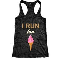 I Run for Ice-Cream Burnout Racerback Tank - Workout tank Women's Exercise Motivation for the Gym