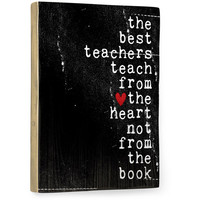 The Best Teachers by Artist Cheryl Overton Wood Sign