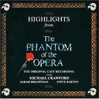 Highlights from the Phantom of the Opera [Original London Cast Re